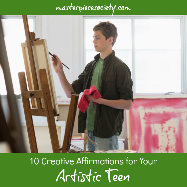 10 Creative Affirmations for Your Artistic Teen | masterpiecesociety.com