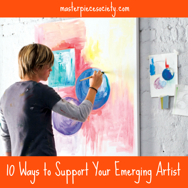 10 Ways to Support Your Emerging Artist | masterpiecesociety.com