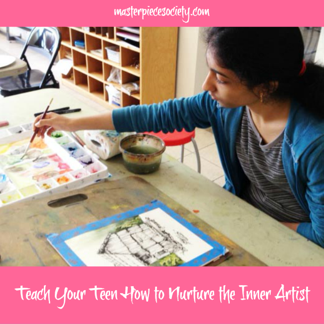 Teach Your Teen How to Nurture the Inner Artist | masterpiecesociety.com