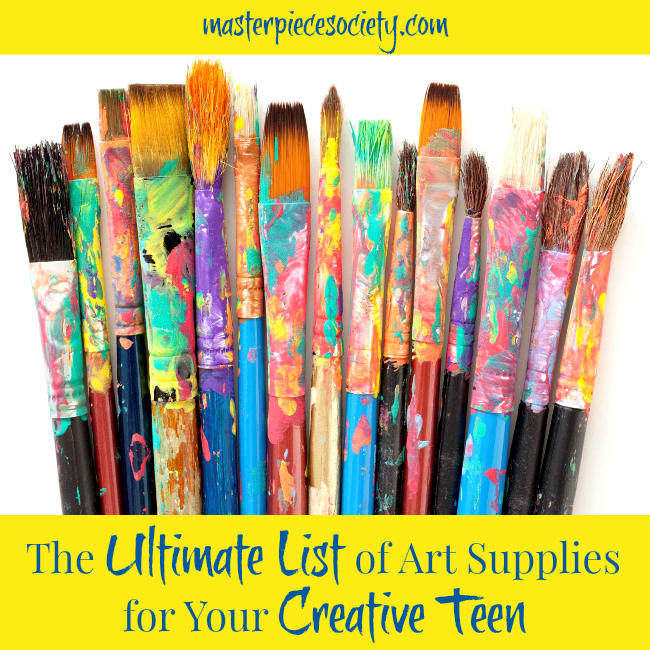 Ultimate List of Art Supplies for Your Creative Teen | masterpiecesociety.com
