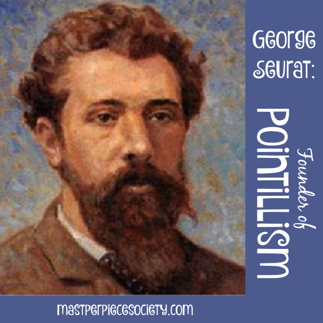 Georges Seurat: Founder of Pointillism | masterpiecesocietycom