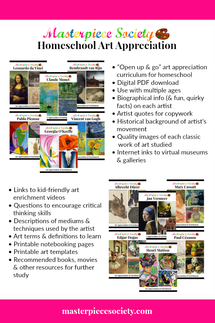 Homeschool Art Appreciation | masterpiecesociety.com