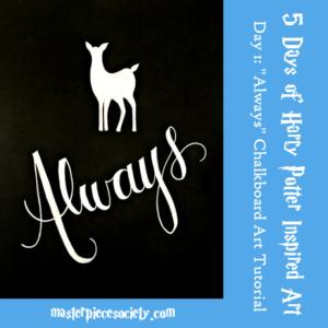 """""""Always"""" Chalkboard Art Tutorial"""