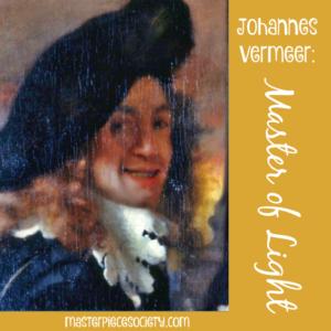 Johannes Vermeer: Master of Light