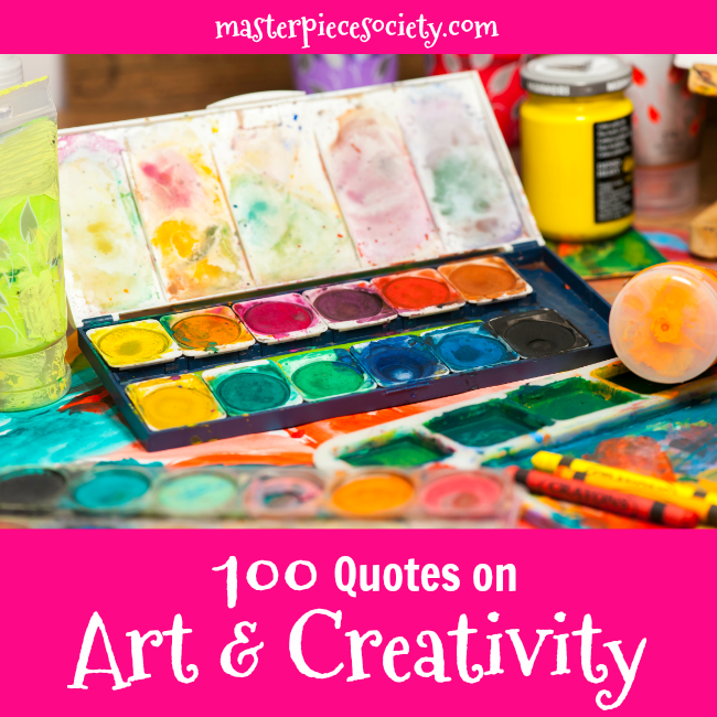 Quotes On Art And Creativity 100 Quotes on Art & Creativity   Masterpiece Society Quotes On Art And Creativity